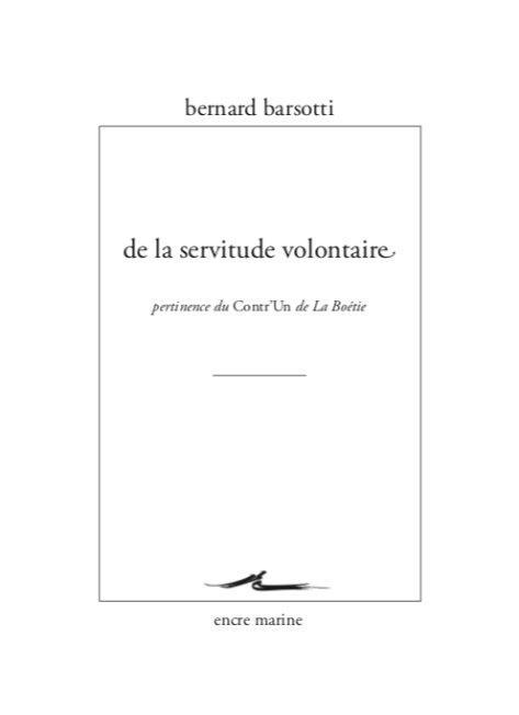 De la servitude volontaire ; pertinence du Contr'un de la Boétie