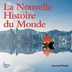 Vente EBooks : La Nouvelle Histoire du Monde  - Laurent Testot
