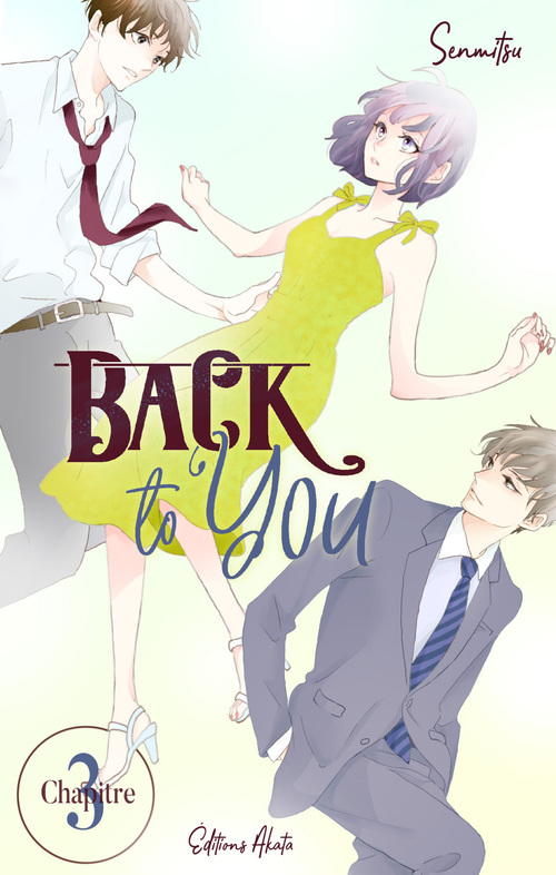 Back to you - chapitre 3