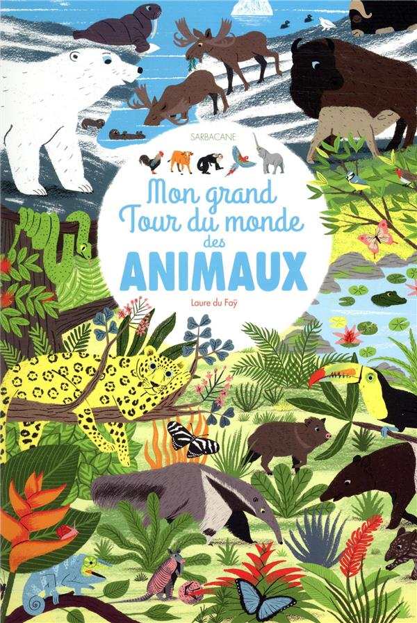 Mon grand tour du monde des animaux