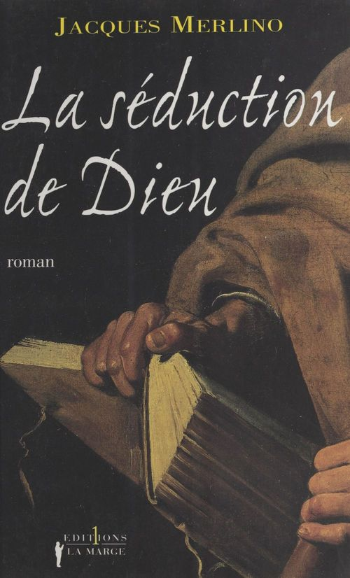 La seduction de dieu