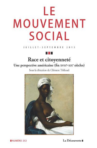 Revue le mouvement social t.252 ; race et citoyennete