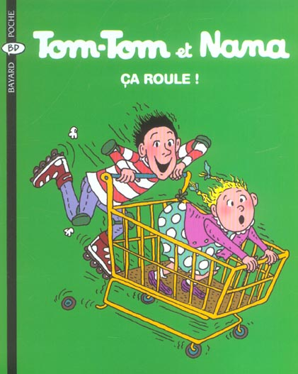 Tom-Tom et Nana t.31 ; ça roule!