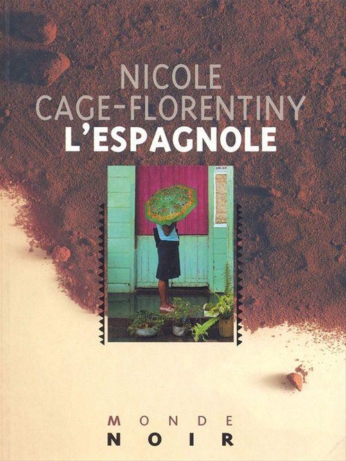 L'Espagnole  - Nicole Cage-Florentiny  - Cage-Florentiny N.