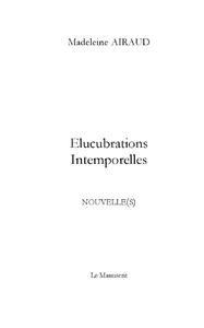 Elucubrations intemporelles