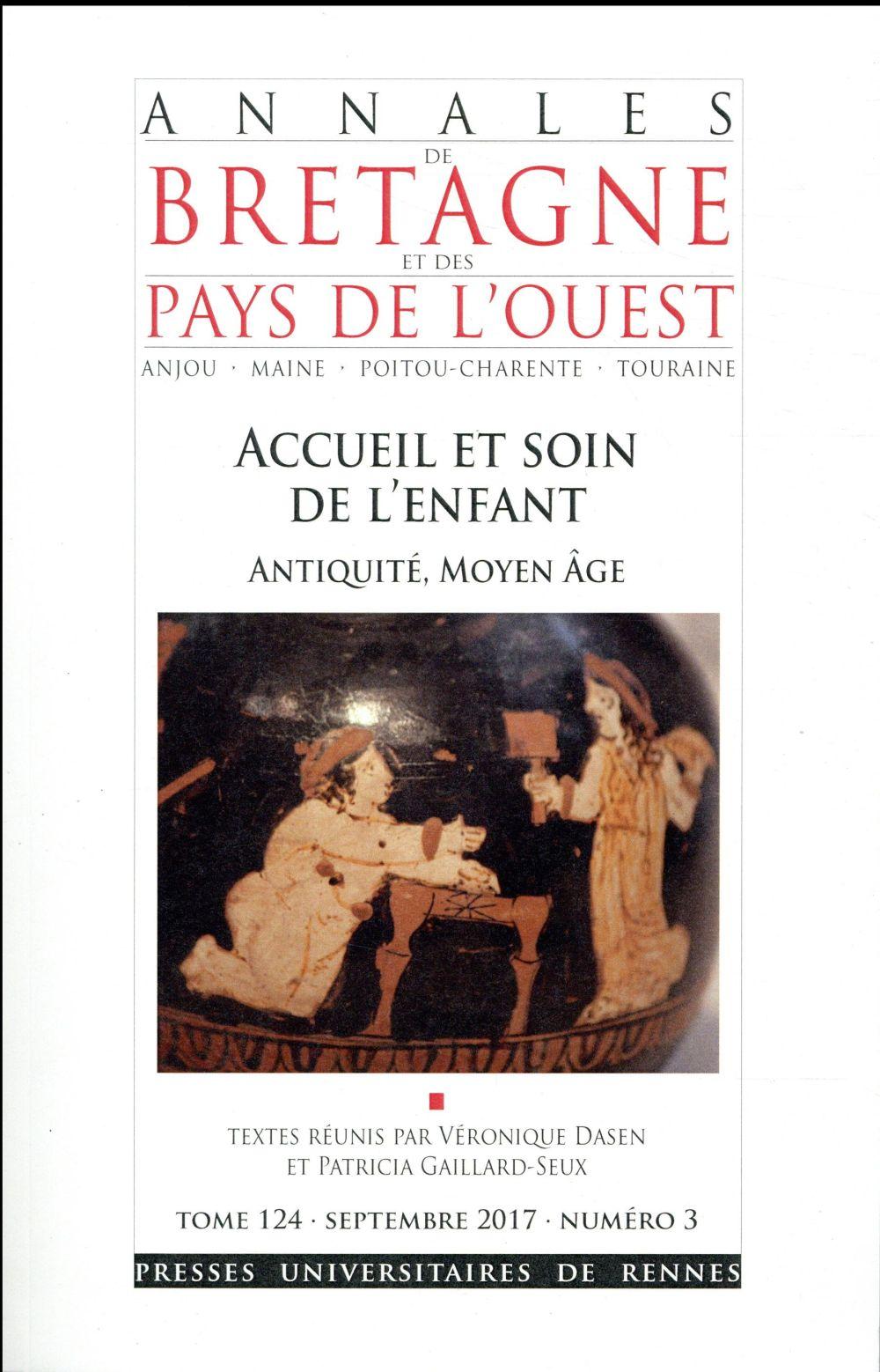 Accueil et soin de l'enfant ; Antiquité-Moyen Âge