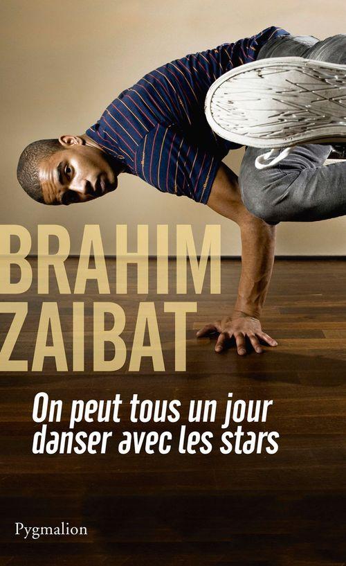On peut tous un jour danser avec les stars  - Brahim Zaibat