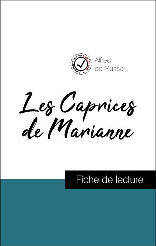 Analyse de l'oeuvre : Les Caprices de Marianne (résumé et fiche de lecture plébiscités par les enseignants sur fichedelecture.fr)