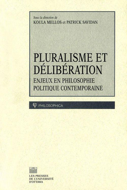 Pluralisme et deliberation