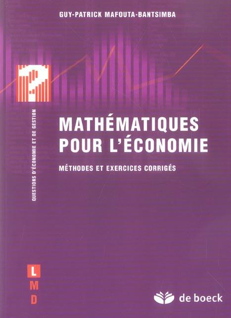 Mathematiques Pour L'Economie Methodes Et Exercices Corriges