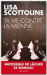 Vente Livre Numérique : Ta vie contre la mienne  - Lisa Scottoline