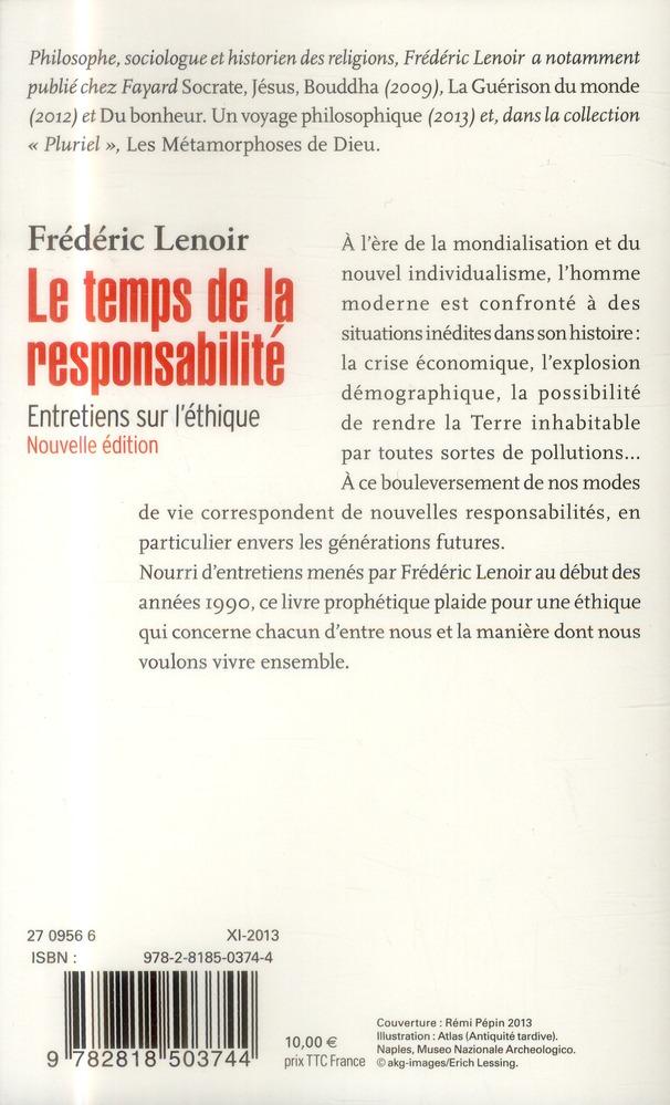 Le temps de la responsabilité ; entretiens sur l'éthique