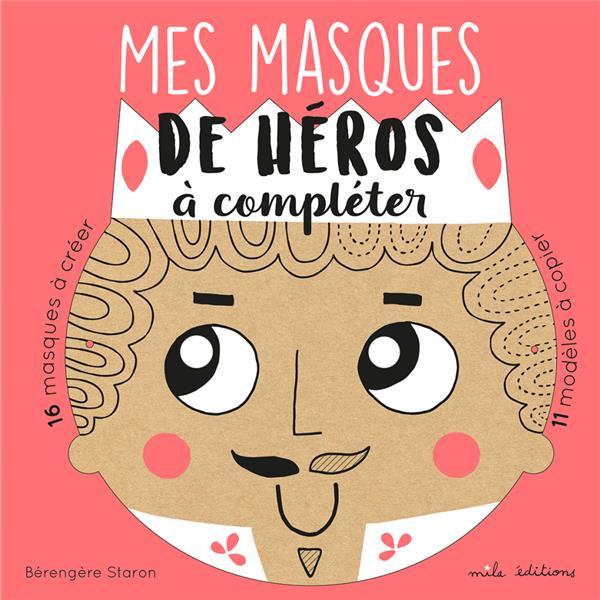 16 MASQIES DE HEROS A CREER, A COMPLETER