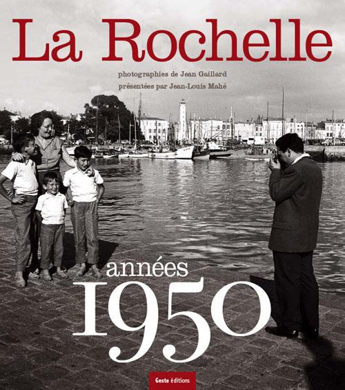 La Rochelle, années 1950