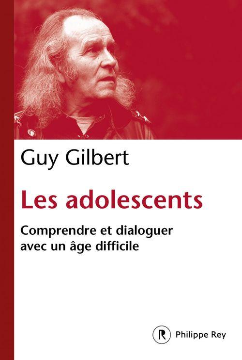 Les adolescents ; comprendre et dialoguer avec un âge difficile