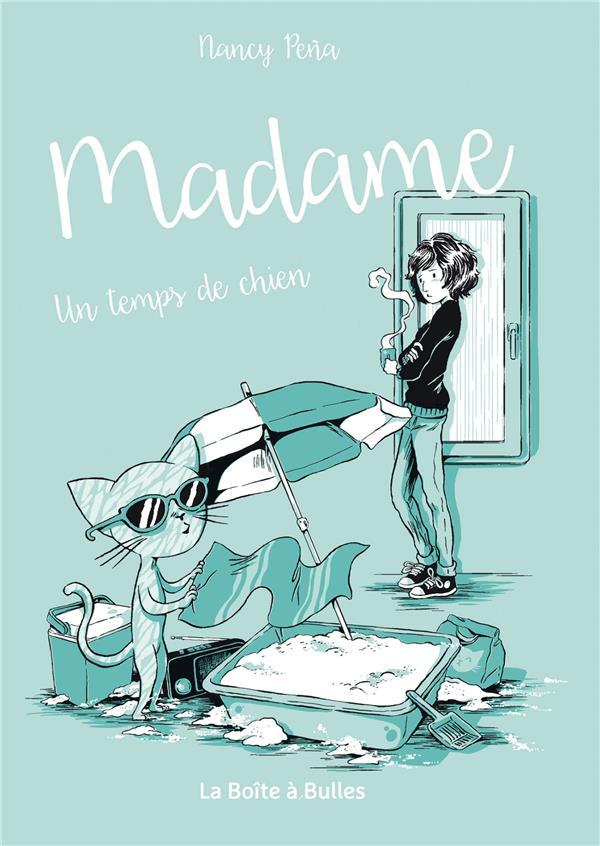 Madame T.2 ; un temps de chien