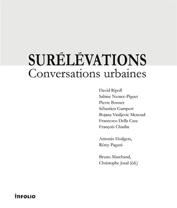 Surélévations ; conversations urbaines