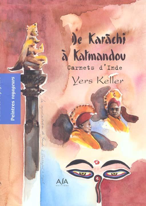 Carnets d'inde : de karachi a katmandou