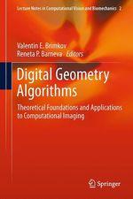 Digital Geometry Algorithms  - Valentin E. Brimkov - Reneta P. Barneva