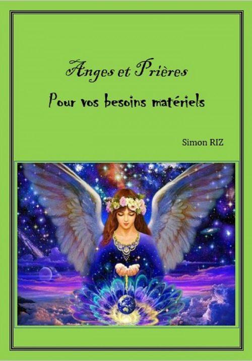 ANGES ET PRIÈRES POUR VOS BESOINS MATÉRIELS