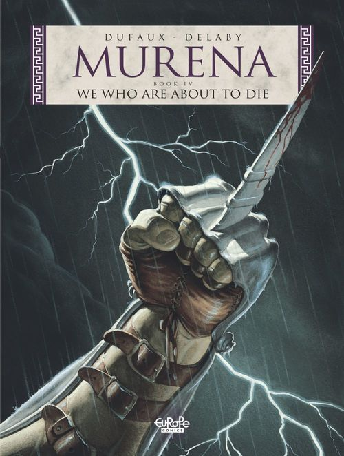 Murena - Tome 4 - We Who Are About to Die