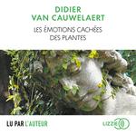 Vente AudioBook : Les émotions cachées des plantes  - Didier van Cauwelaert