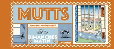 Mutts T.1 ; dimanches matin