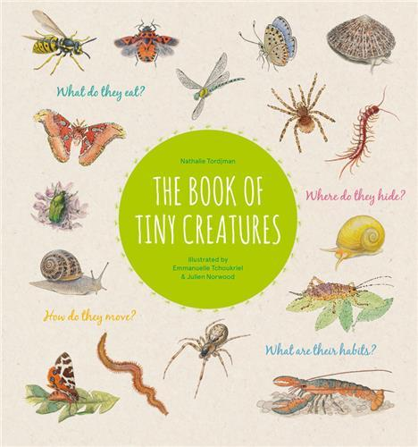 The book of tiny creatures /anglais
