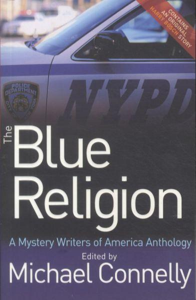 The Blue Religion ; A Mystery Writers of America Anthology