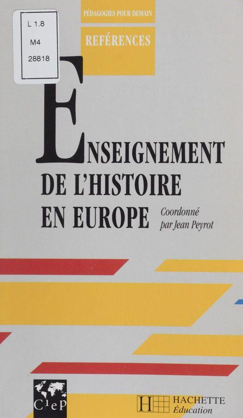 L'enseignement de l'histoire en europe