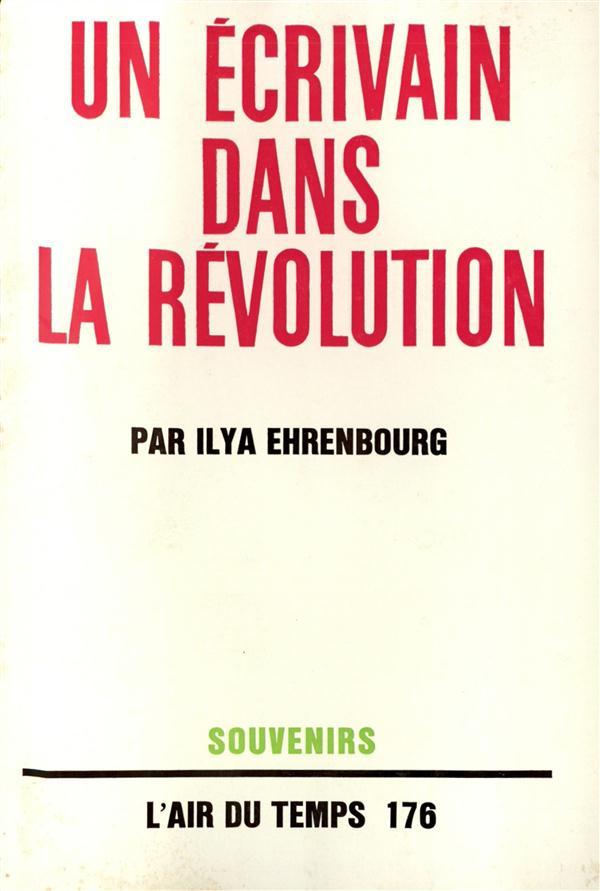 Un ecrivain dans la revolution