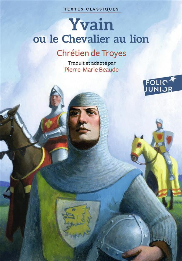 Yvain Ou Le Chevalier Au Lion Chretien De Troyes Gallimard Jeunesse Poche Montbarbon Bourg En Bresse