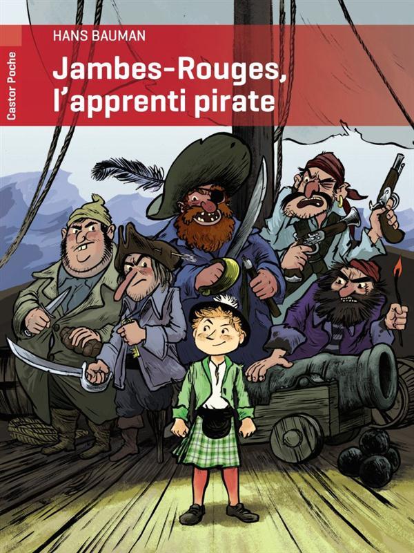 Jambes-rouges, l'apprenti pirate