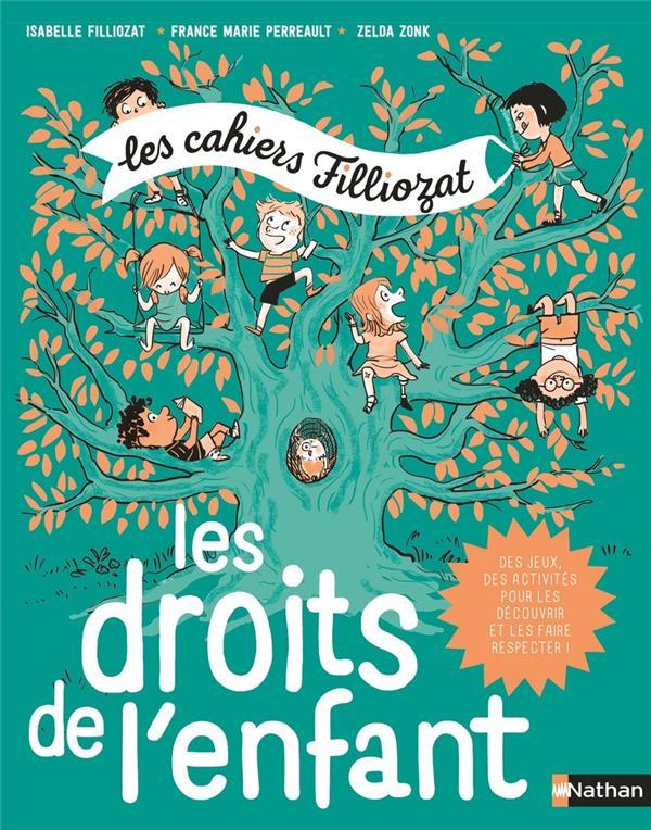 Les cahiers Filliozat ; les droits de l'enfant