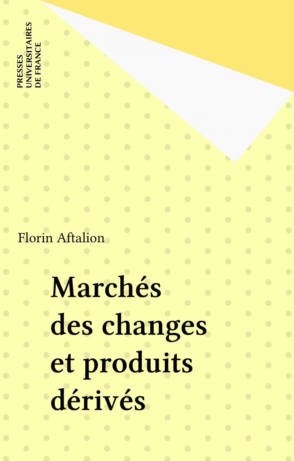 Marches des changes et produits derives