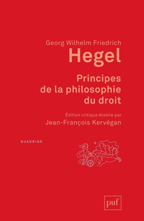Principes de la philosophie du droit ; avec les additions d'Eduard Gans