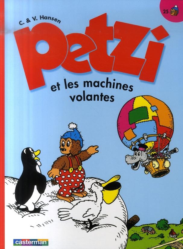 Petzi T.25; Petzi Et Les Machines Volantes