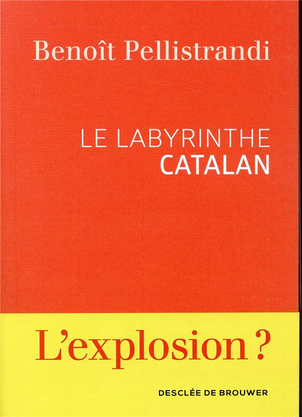 Le labyrinthe catalan ; une nouvelle Yougoslavie ?