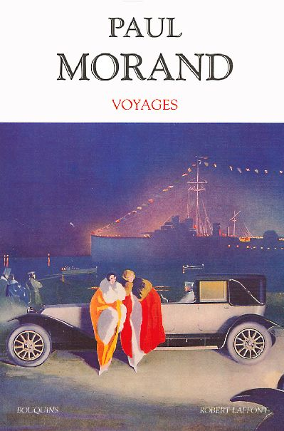 Paul Morand - Voyages