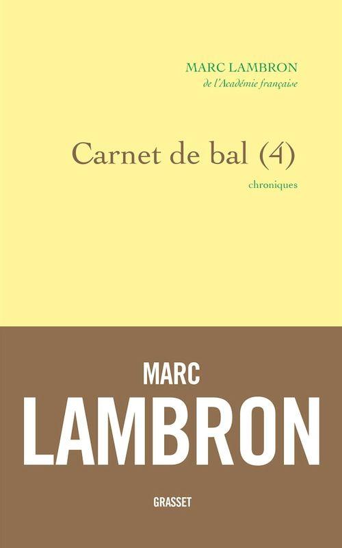 Carnet de bal t.4 ; chroniques