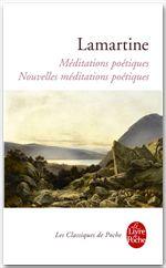 Méditations poétiques ; nouvelles méditations poétiques