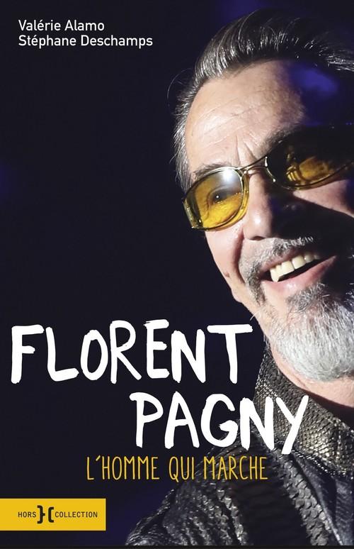 Florent Pagny ; l'homme qui marche
