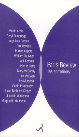 Paris review t.2 ; les entretiens