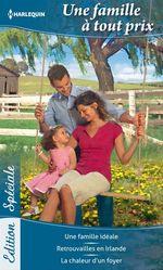 Vente EBooks : Une famille à tout prix  - Barbara Dunlop - Myrna Mackenzie - Maggie Cox