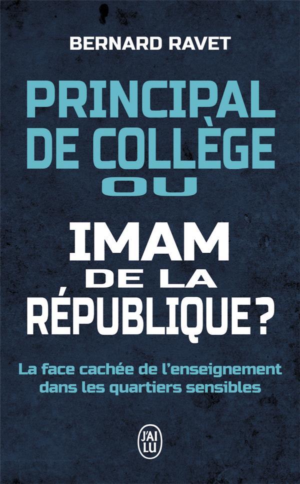 Principal de collège ou imam de la République ? la face cachée de l'enseignement dans les quartiers sensibles