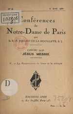 Carême 1930. Jésus-Messie (5). La résurrection de Jésus et la critique  - Henry Pinard De La Boullaye