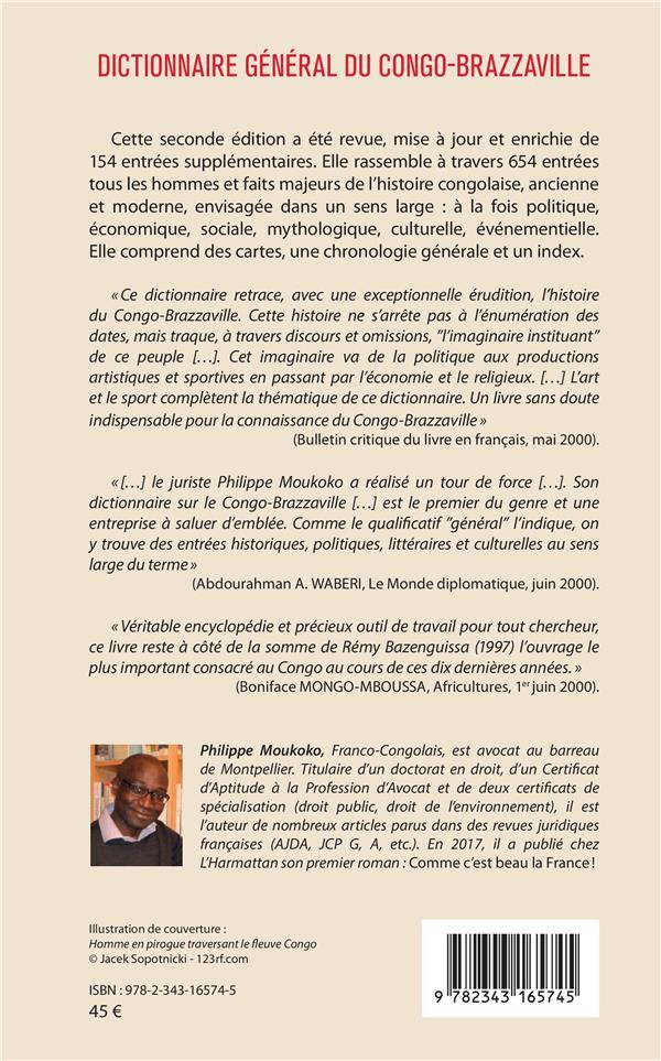 Dictionnaire général du Congo-Brazzaville ; alphabétique, analytique et critique avec des annexes cartographiques et un tableau chronologique (2e édition)