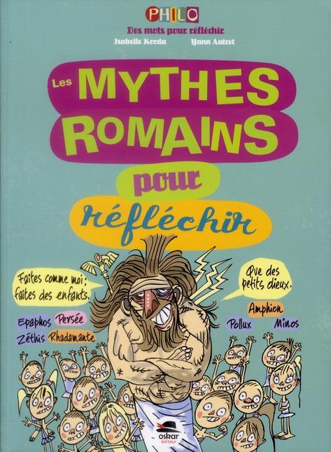 Les mythes romains pour réfléchir