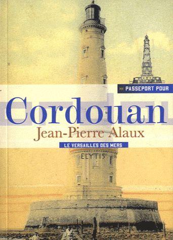 PASSEPORT POUR ; Cordouan
