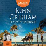 Vente AudioBook : Le Cas Fitzgerald  - Grisham John